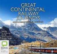 Great Continental Railway Journeys (CD-Audio)