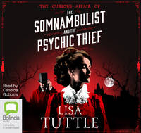 The Curious Affair of the Somnambulist and the Psychic Thief (CD-Audio)