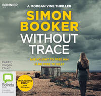 Without Trace - Morgan Vine (CD-Audio)