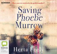Saving Phoebe Murrow (CD-Audio)