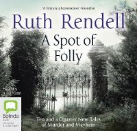 A Spot of Folly: Ten and a Quarter New Tales of Murder and Mayhem (CD-Audio)
