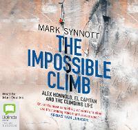 The Impossible Climb: Alex Honnold, El Capitan and the Climbing Life (CD-Audio)