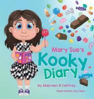 Mary Sue's Kooky Diary (Hardback)
