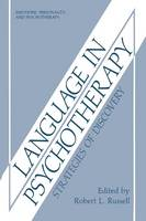 Language in Psychotherapy: Strategies of Discovery - Emotions, Personality, and Psychotherapy (Paperback)