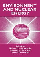 Environment and Nuclear Energy (Paperback)
