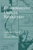 Environmental Dispute Resolution - Environment, Development and Public Policy: Environmental Policy and Planning (Paperback)