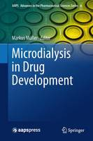 Microdialysis in Drug Development - AAPS Advances in the Pharmaceutical Sciences Series 4 (Paperback)