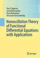 Nonoscillation Theory of Functional Differential Equations with Applications (Paperback)