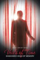 Veils of Time: Shadowed Veils of Memory (Paperback)