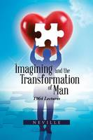Imagining and the Transformation of Man: 1964 Lectures (Paperback)