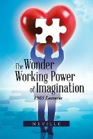 The Wonder Working Power of Imagination: 1965 Lectures (Paperback)