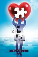 I Am Is the Way: 1966 Lectures (Paperback)