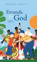Errands for God Part 1 (Hardback)