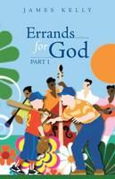 Errands for God Part 1 (Paperback)