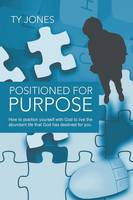 Positioned for Purpose (Paperback)