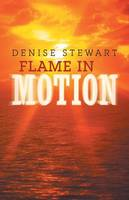 Flame in Motion (Paperback)