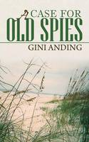 A Case for Old Spies (Paperback)
