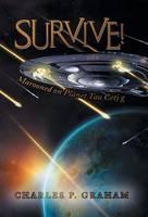 Survive!: Marooned on Planet Tau Ceti G (Hardback)