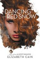 Dancing in the Red Snow (Paperback)