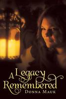 A Legacy Remembered (Paperback)
