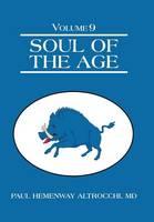 Soul of the Age: Volume 9 (Hardback)