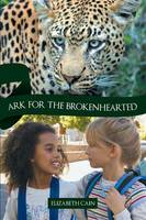 Ark for the Brokenhearted: Sequel to Once to Every Man (Paperback)