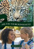 Ark for the Brokenhearted: Sequel to Once to Every Man (Hardback)