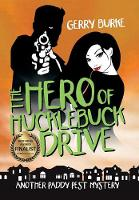 The Hero of Hucklebuck Drive: Death and Depravity in the World's Most Livable City! (Hardback)