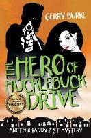 The Hero of Hucklebuck Drive: Death and Depravity in the World's Most Livable City! (Paperback)