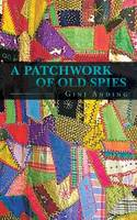 A Patchwork of Old Spies (Paperback)
