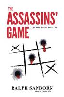 The Assassins' Game: A Caleb Frost Thriller (Paperback)