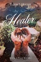 Healer: Book 3: Peace Keepers (Paperback)