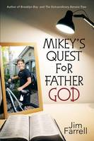 Mikey's Quest for Father God (Paperback)