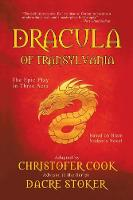 Dracula of Transylvania: The Epic Play in Three Acts (Paperback)