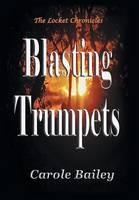 Blasting Trumpets (Hardback)