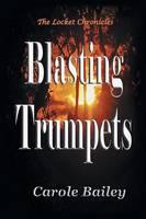 Blasting Trumpets (Paperback)