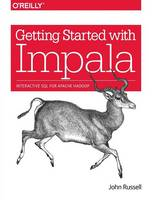 Getting Started with Impala (Paperback)