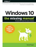 Windows 10: The Missing Manual (Paperback)