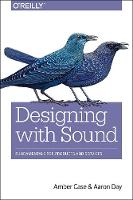 Designing with Sound
