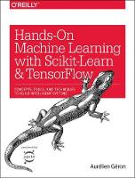 Hands-On Machine Learning with Scikit-Learn and TensorFlow