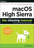 macOS High Sierra: The Missing Manual: The Book That Should Have Been in the Box (Paperback)