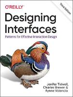 Designing Interfaces: Patterns for Effective Interaction Design (Paperback)
