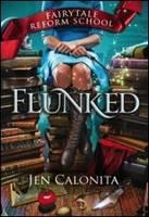 Flunked: Flunked (Hardback)