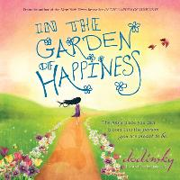 In the Garden of Happiness (Hardback)