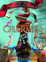 Charmed - Fairy Tale Reform School 2 (Hardback)