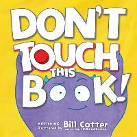 Don't Touch This Book! (Board book)