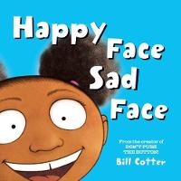 Happy Face / Sad Face: All Kinds of Child Faces! (Board book)