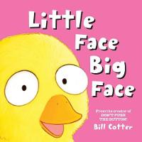 Little Face / Big Face: All Kinds of Wild Faces! (Board book)