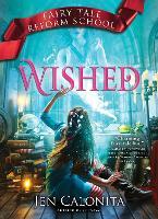 Wished - Fairy Tale Reform School 5 (Hardback)