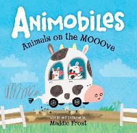 Animobiles: Animals on the Mooove (Hardback)